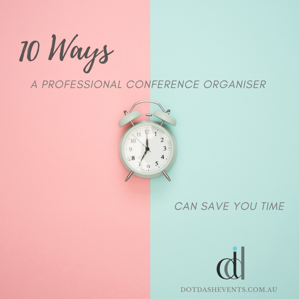 10 ways a Professional Conference Organiser (PCO) can save you time