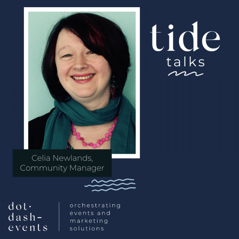 Tide Talks: Celia Newlands, Community Manager