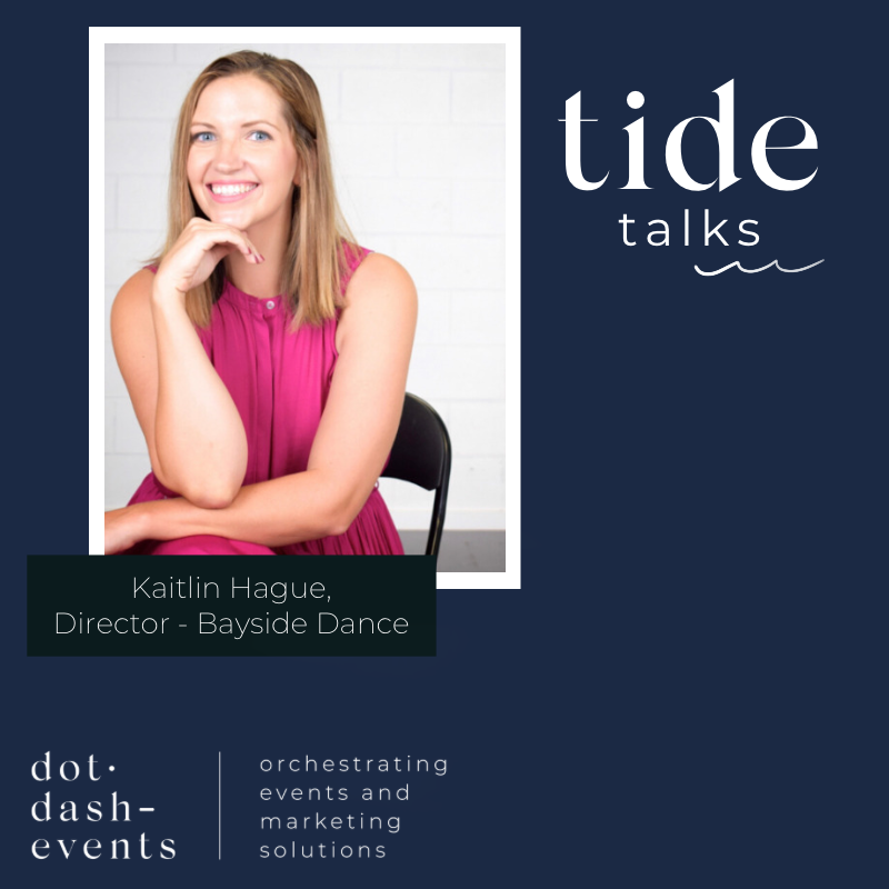 Tide Talks: Kaitlin Hague, Director – Bayside Dance